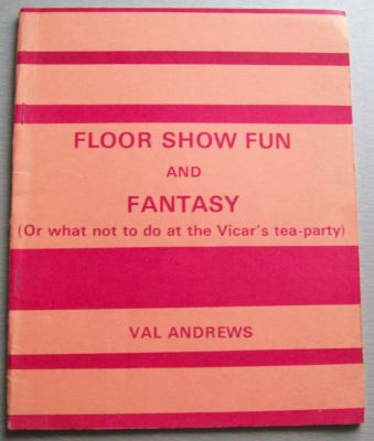 Val Andrews Floor Show Fun and Fantasy