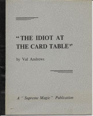 Andews: Idiot At the Card Table