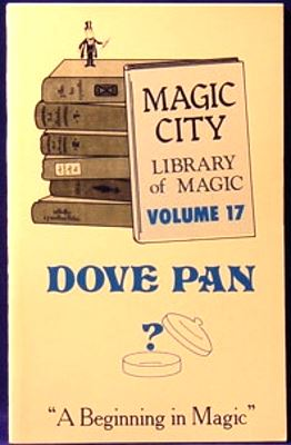 Behnke: Magic City Library of Magic 17 Dove Pan