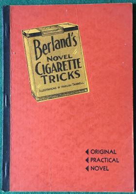 berland: Novel Cigarette Tricks