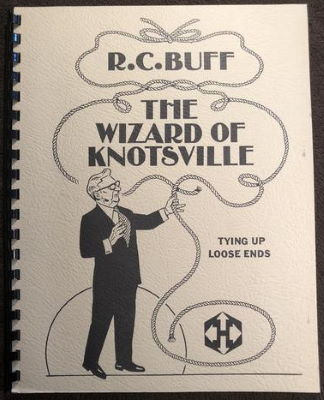 R.C. Buff TheWizard of Knotsville