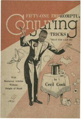 Cecil Cook: Fifty One Impromptu Conjuring Tricks