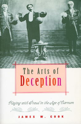 James W. Cook: The Arts of Deception