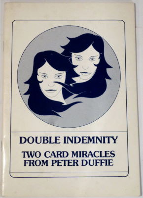 Duffie: Double Indemnity