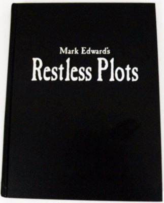 Mark Edward's Restless Plots